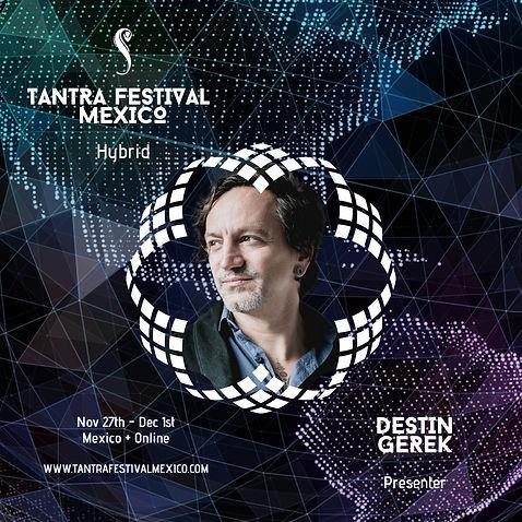 Destin Gerek, Tantra Festival Mexico, Tepoztlan, Evolved Masculine, Sacred Sexuality