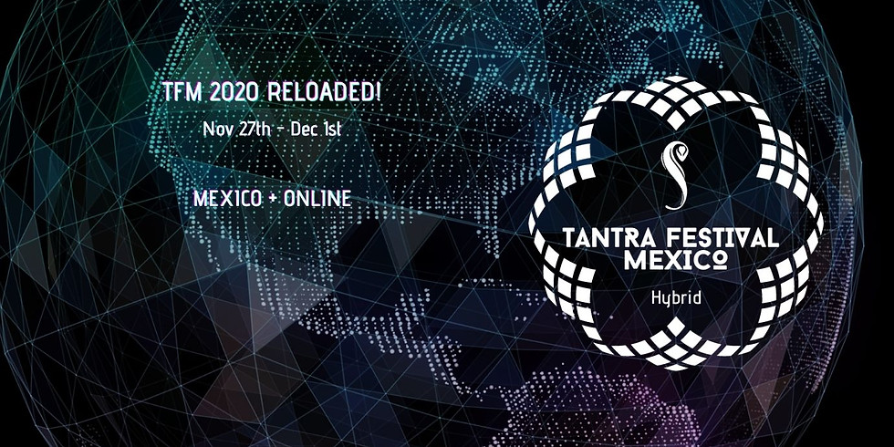 Tantra Festival Mexico 2020 (Recordings Access)