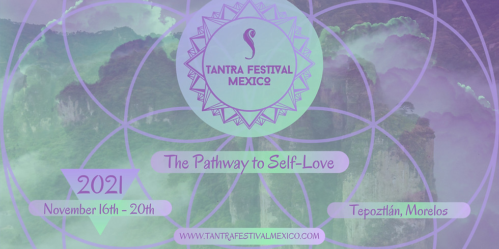 Tantra Festival Mexico 2021