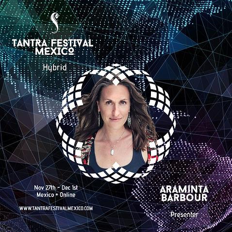 Araminta Barbour, ISTA, Guatemala, Tantra Festival Mexico, Conscious Relationships, Temple arts, Tepoztlan