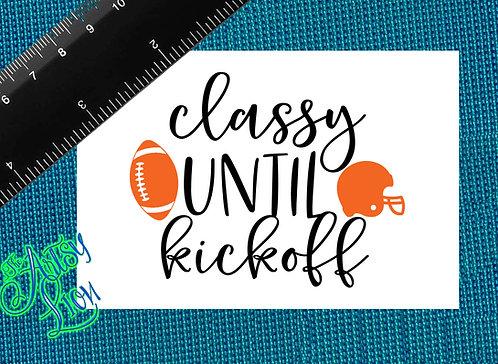Classy until Kickoff