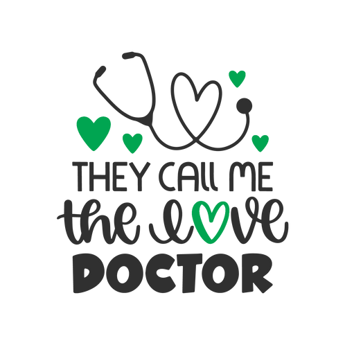 They call me the love doctor 2 colors, 1 layer