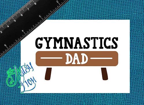Gymnastics Dad - 1 layer/2 color