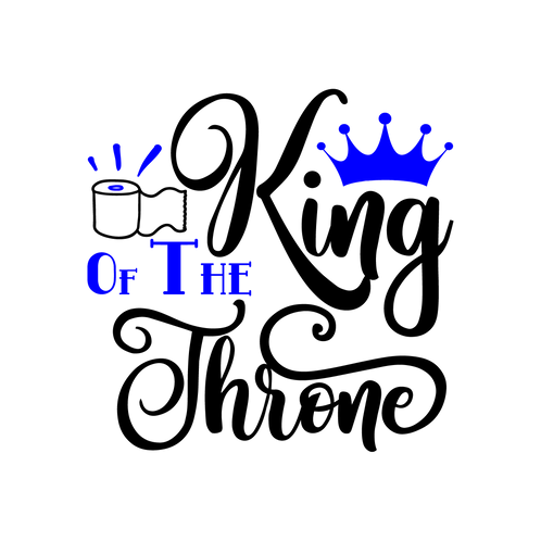 King of the throne, cursive lettering, crown, toilet paper 2 colors