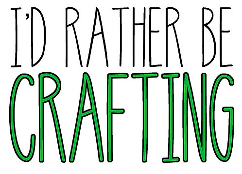 I'd rather be crafting decal sticker 2 layer