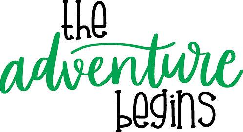 The adventure begins, block and cursive, 2 colors