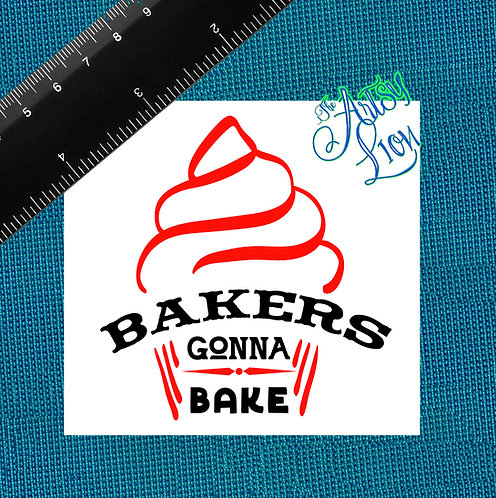 Bakers gonna bake - 1 layer/2 color