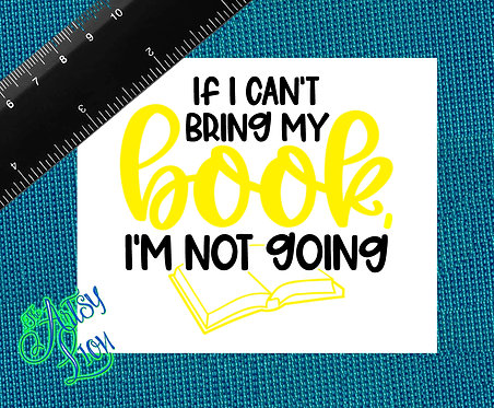 If I can't bring my book