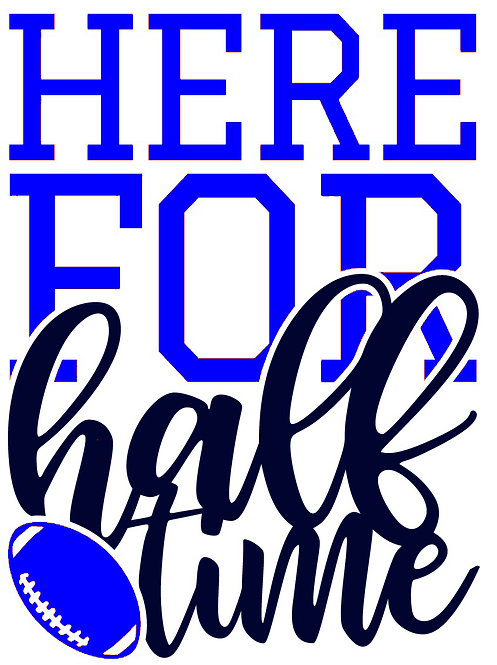 Here for half time decal sticker 2 colors