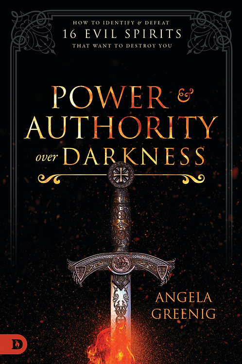 Power & Authority Over Darkness - Book