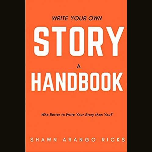 Write Your Own Story: A Handbook
