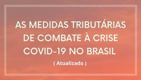 As primeiras medidas tributárias de combate à crise COVID no Brasil