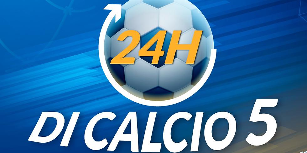 24 ORE DI CALCIO 5