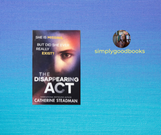 The Disappearing Act by Catherine Steadman: the classic innocent abroad