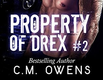 Property Of Drex #2 - Death Chasers MC Series Book 2