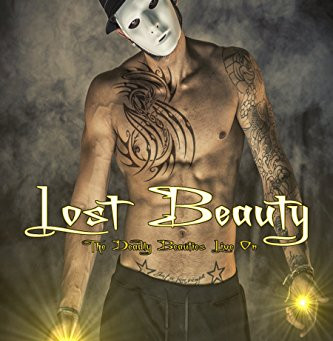 Lost Beauty - Deadly Beauties Live On Book 4