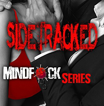 Sidetracked - Mindf*ck Series Book 2