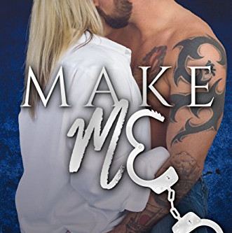 Make Me - Sterling Shore Series Book 10