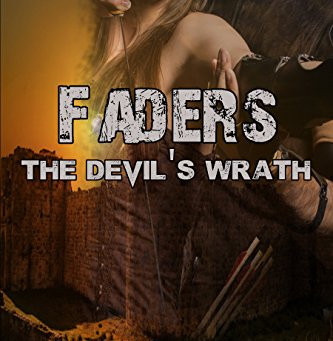 The Devil's Wrath - Faders Trilogy Book 3
