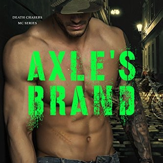 Axle's Brand - Death Chasers MC Series Book 3