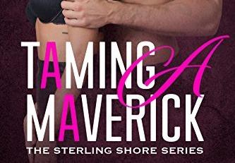 Taming A Maverick - Sterling Shore Series Book 11