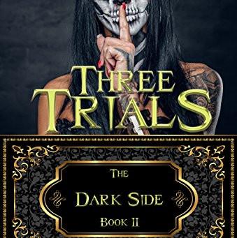 Three Trials - Dark Side Book 2