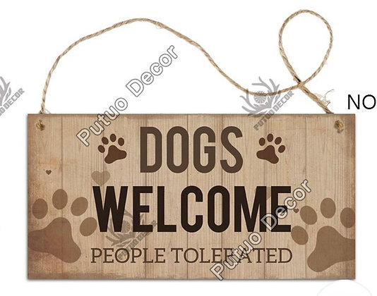 Sign Dogs Welcome People Tolerate