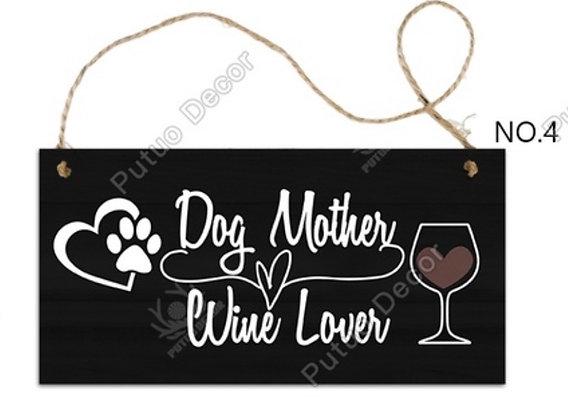 Sign Dog Mother Wine Lover