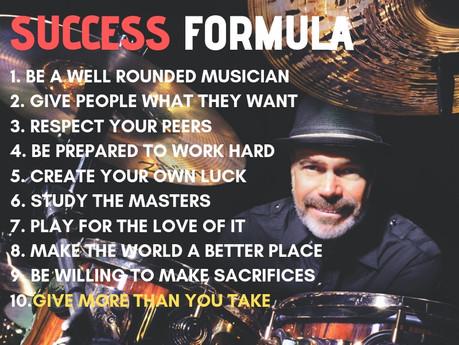 DANNY SERAPHINE'S SUCCESS FORMULA