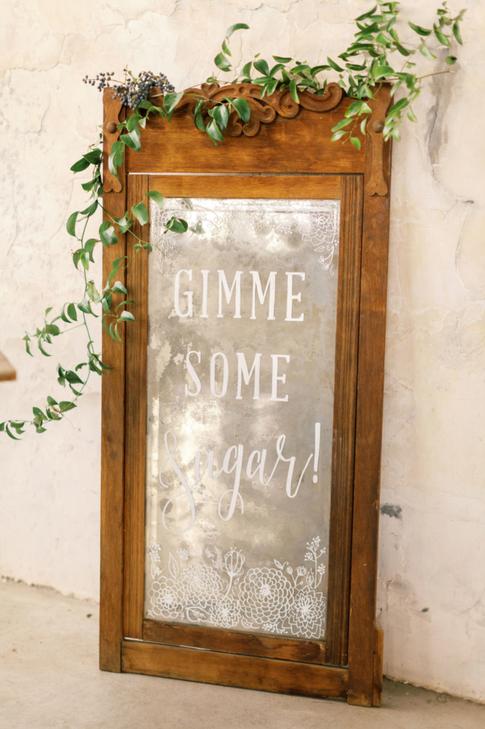Hand Lettering Gimme Some Sugar Dessert Table Vintage Mirror Sign.png