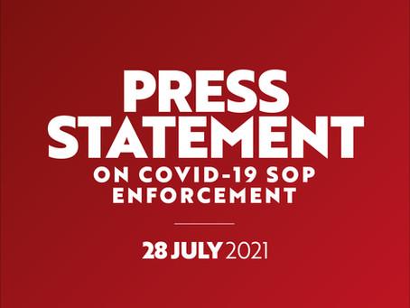 28 July 2021: Press Statement on Covid-19 SOP Enforcement