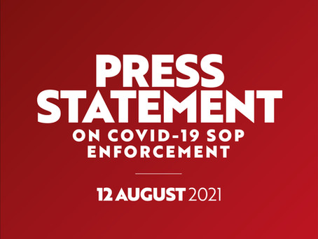 12 August 2021: Press Statement on Covid-19 SOP Enforcement