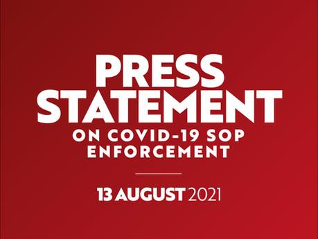 13 August 2021: Press Statement on Covid-19 SOP Enforcement