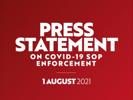 1 August 2021: Press Statement on Covid-19 SOP Enforcement
