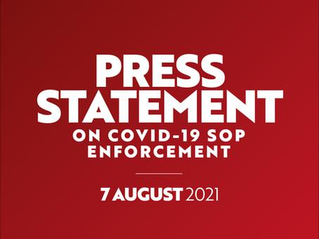 7 August 2021: Press Statement on Covid-19 SOP Enforcement