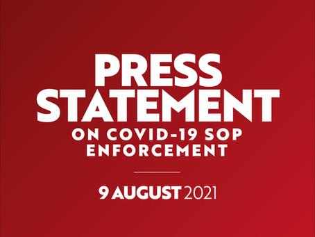 9 August 2021: Press Statement on Covid-19 SOP Enforcement