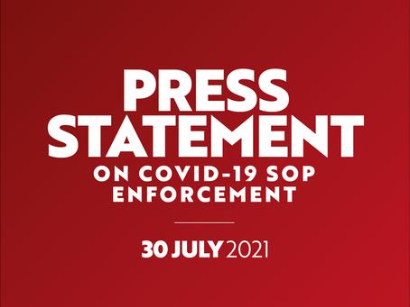30 July 2021: Press Statement on Covid-19 SOP Enforcement