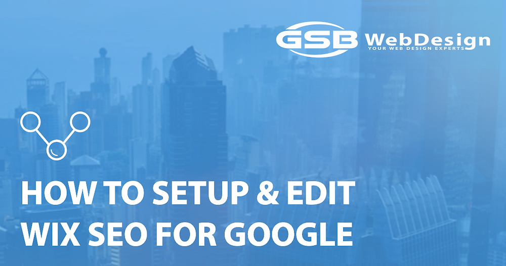 How to Setup & Edit WIX SEO for Google
