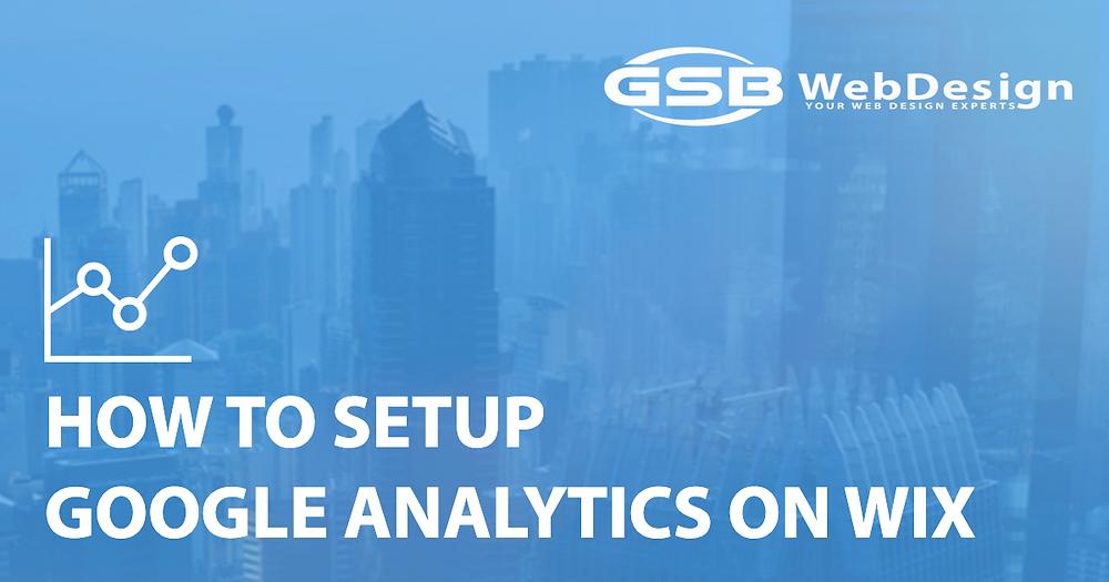 How To Setup Google Analytics On WIX