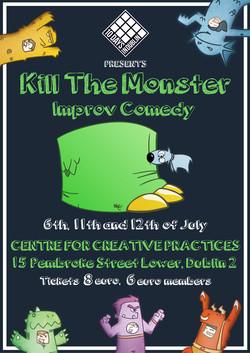 Kill The Monster-10 Days in Dublin
