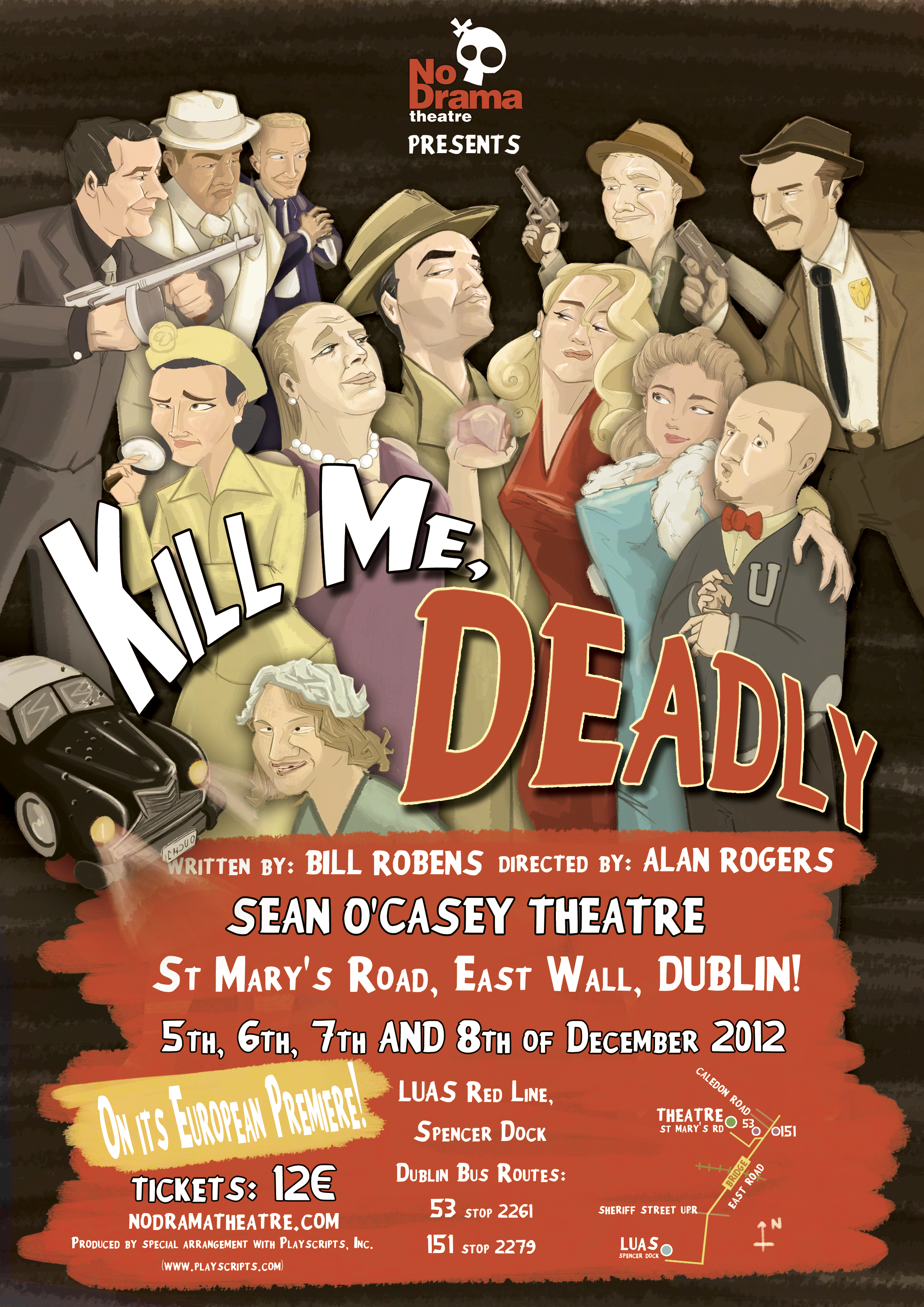 Kill Me Deadly for No Drama Theatre