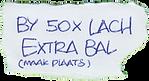 Bij 50x lach extra bal (maak plaats)
