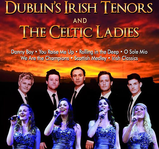 celtic ladies, the twelve irish tenors, kings castle theatre, dublin
