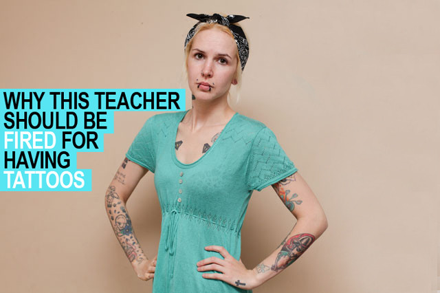 uk tattooed teacher fired, tattoo discrimination in the workplace, tattooed and employed, english, great britain, tattoos and piercings, rockabilly, visible tattoos at work