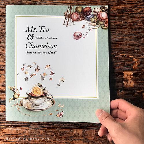 ZINE / Ms. Tea & Chameleon (Have a nice cup of tea)