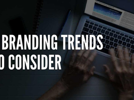 5 BRANDING TRENDS YOUR SMALL BUSINESS CAN'T IGNORE
