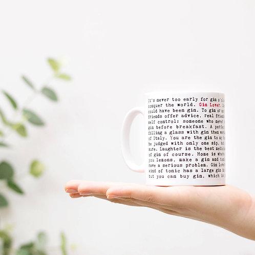 Gin Lover Novelty Quotes Mug