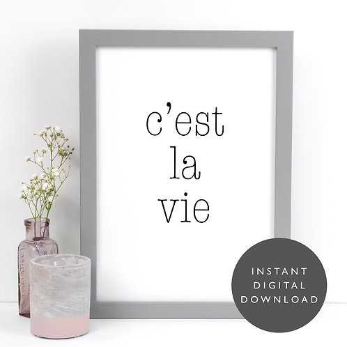 C'est La Vie Slogan A4 Printable Wall Art [DOWNLOAD ONLY]