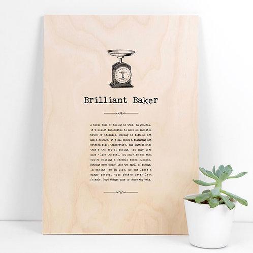 Brilliant Baker A4 Wooden Quotes Plaque x 3