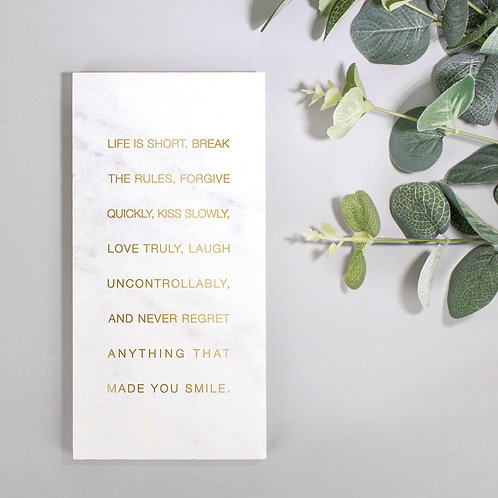 Life is Short Gold Marble Quote Plaque